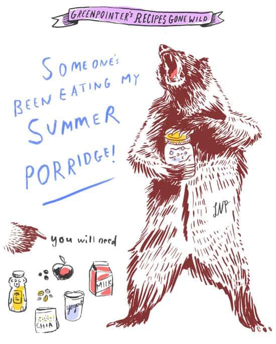 someone's been eating my summer porridge