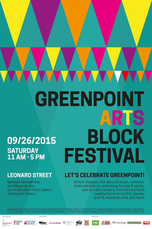 C/O Greenpoint Arts Block Festival. Poster for 2015 Greenpoint Arts Block Festival.