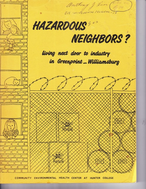 "The 1989 study by the Community Environmental Health Center At Hunter College, ""Hazardous Neighbors."""