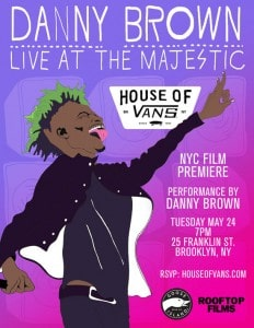 Premiere week kick-off begins at House of Vans with Danny Brown concert doc.