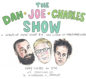 The Dan & Joe & Charles Show