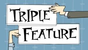 Triple-Feature-Front-Final