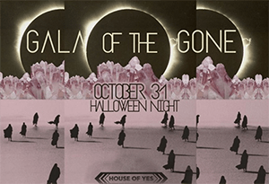 Gala of the Gone - House of Yes Halloween 2016