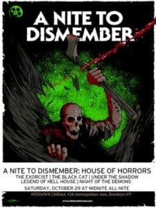 A Nite To Dismember - Nitehawk Halloween 2016