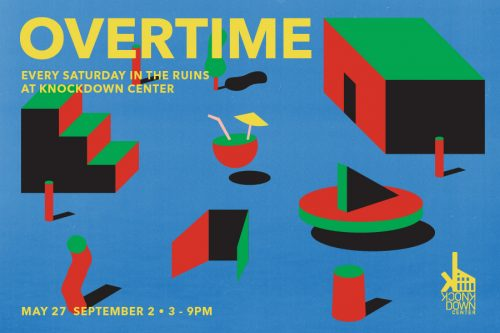 Knockdown Center Overtime Saturdays 2017